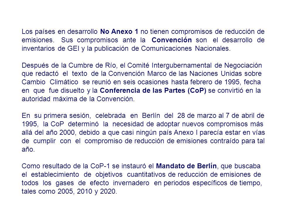 Los países en desarrollo No Anexo 1 no tienen compromisos de reducción de emisiones. Sus compromisos ante la Convención son el desarrollo de inventarios de GEI y la publicación de Comunicaciones Nacionales.