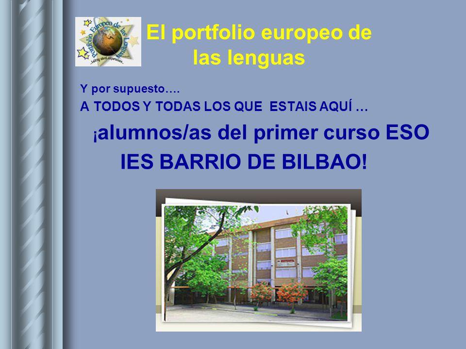 IES BARRIO DE BILBAO! ¡alumnos/as del primer curso ESO