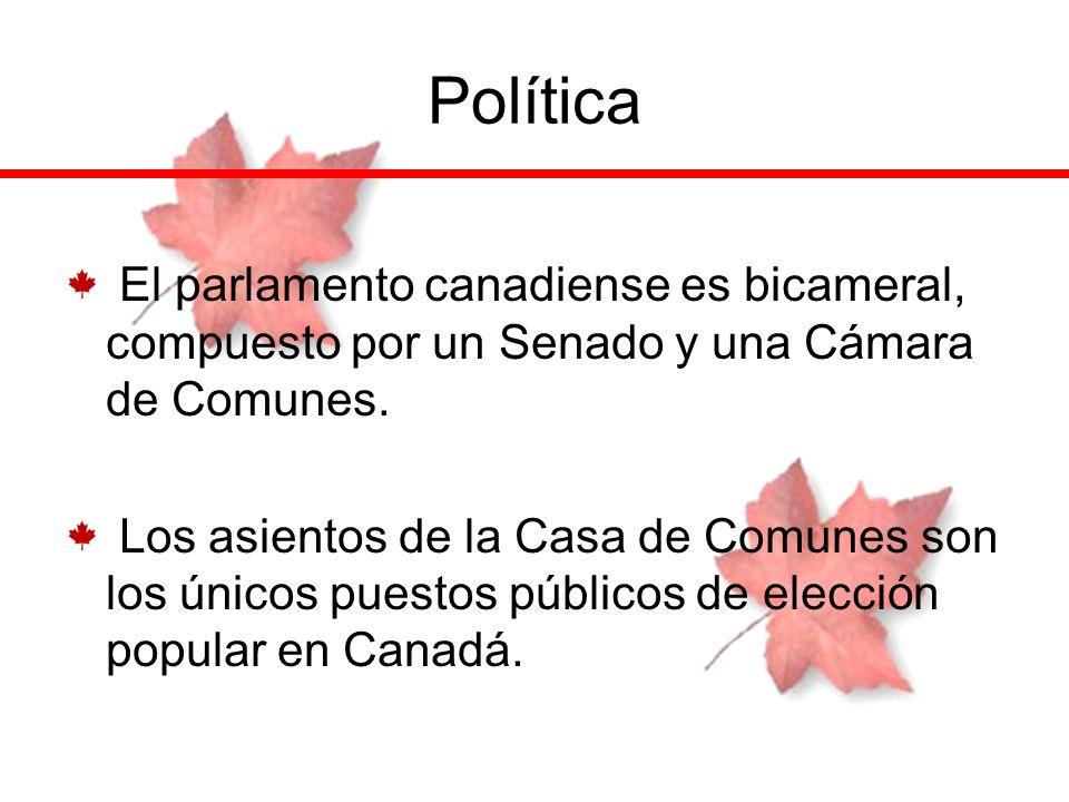 Política El parlamento canadiense es bicameral, compuesto por un Senado y una Cámara de Comunes.