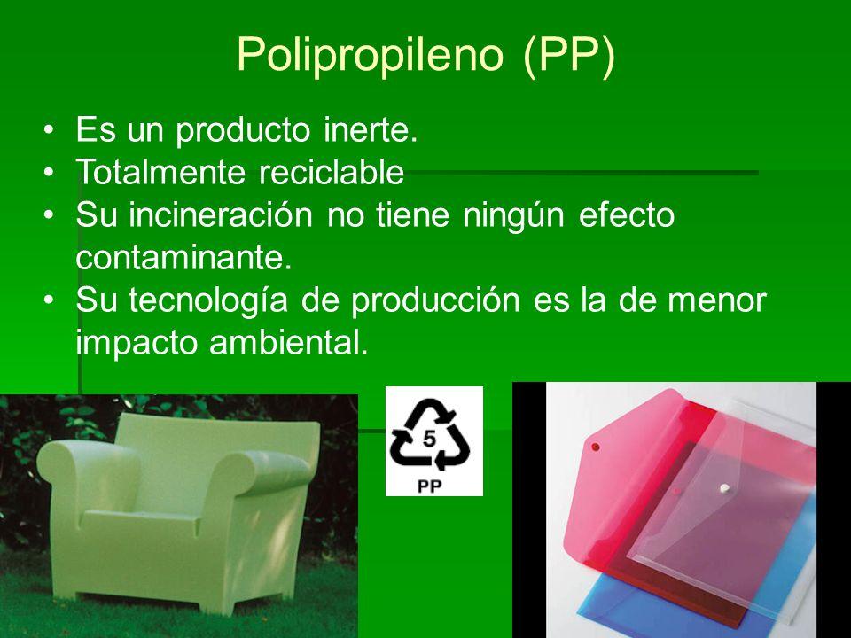 Polipropileno (PP) Es un producto inerte. Totalmente reciclable