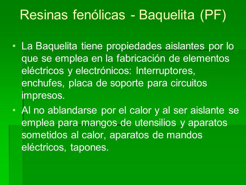 Resinas fenólicas - Baquelita (PF)