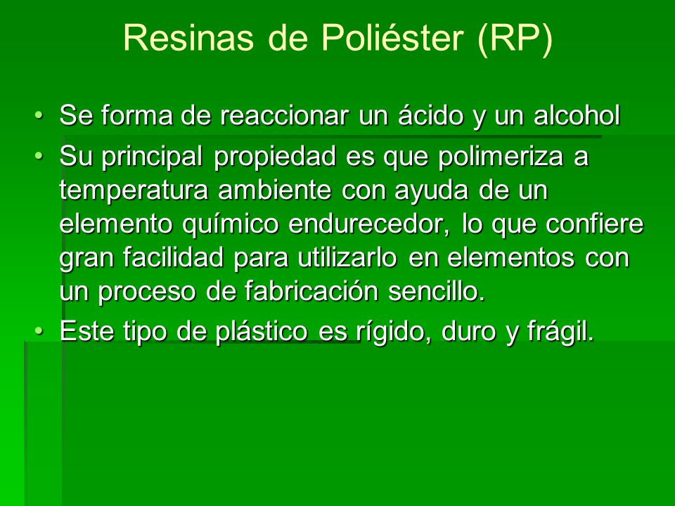 Resinas de Poliéster (RP)