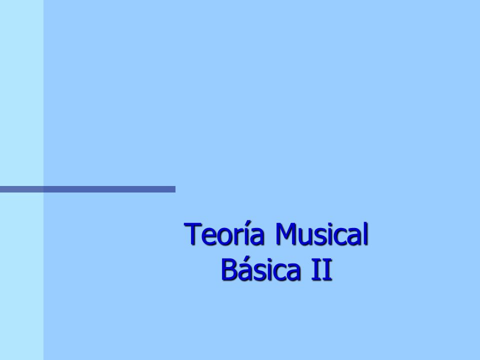 Teoría Musical Básica II
