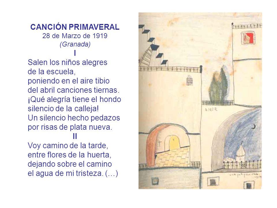 CANCIÓN PRIMAVERAL 28 de Marzo de 1919 (Granada) I.