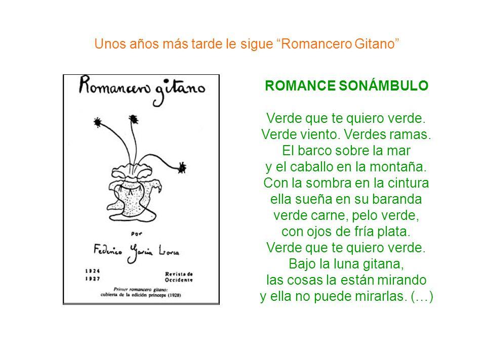 Unos años más tarde le sigue Romancero Gitano