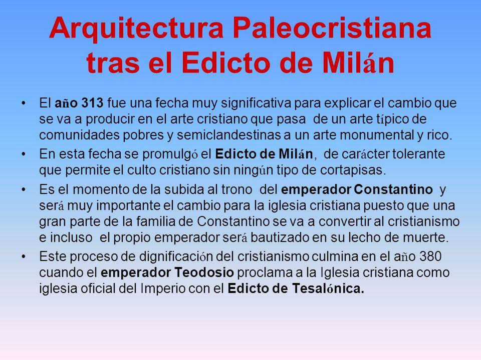 Arquitectura Paleocristiana tras el Edicto de Milán