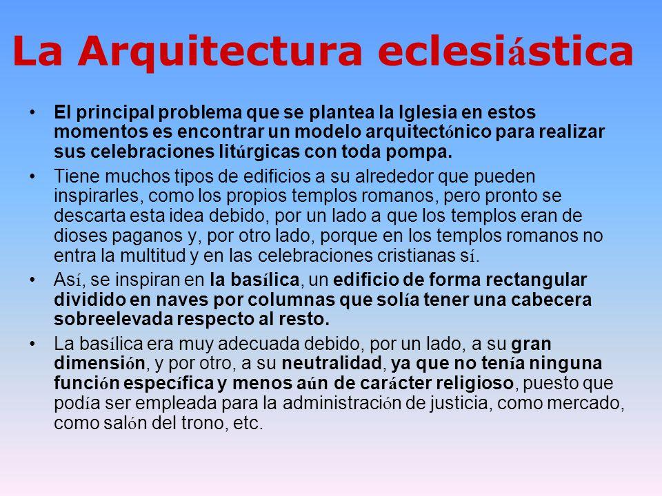 La Arquitectura eclesiástica