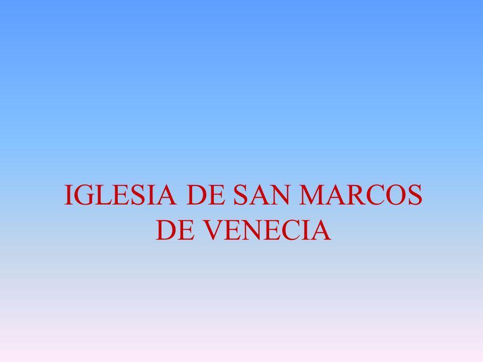 IGLESIA DE SAN MARCOS DE VENECIA