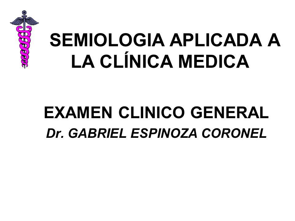 SEMIOLOGIA APLICADA A LA CLÍNICA MEDICA