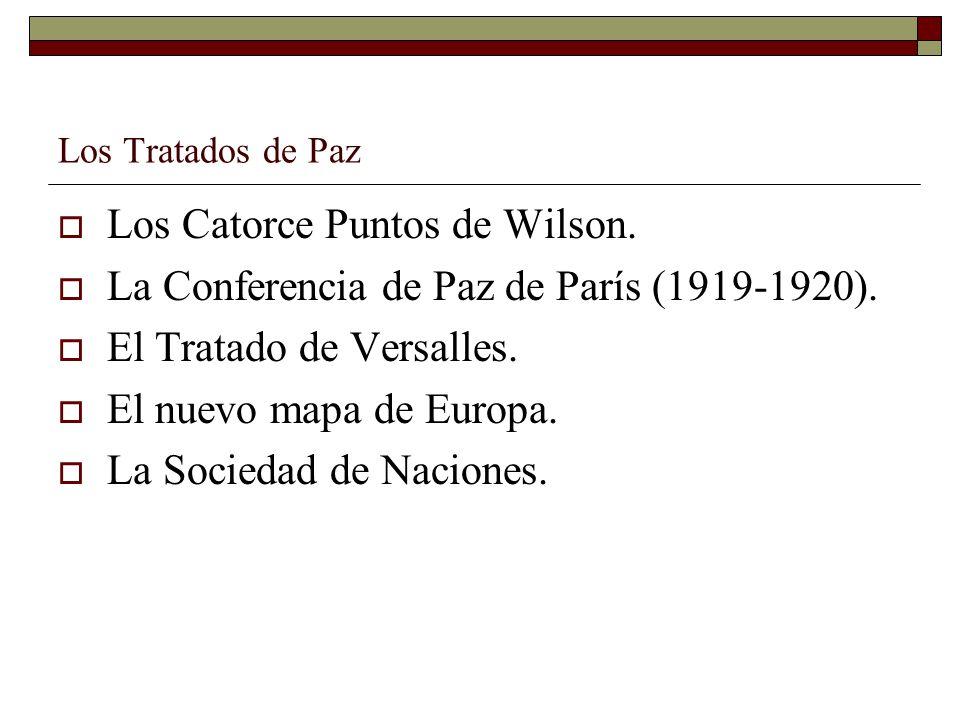 Los Catorce Puntos de Wilson.