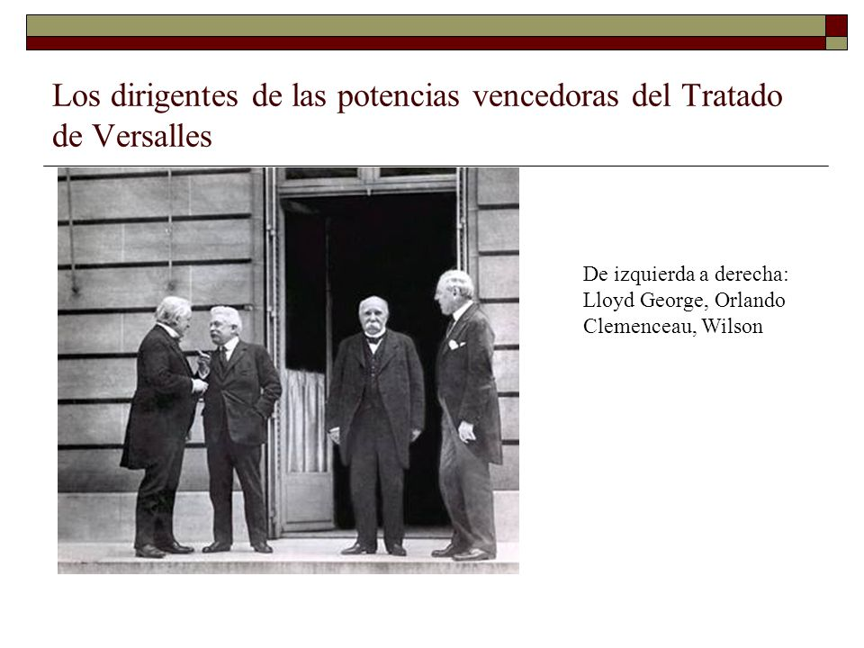 Los dirigentes de las potencias vencedoras del Tratado de Versalles