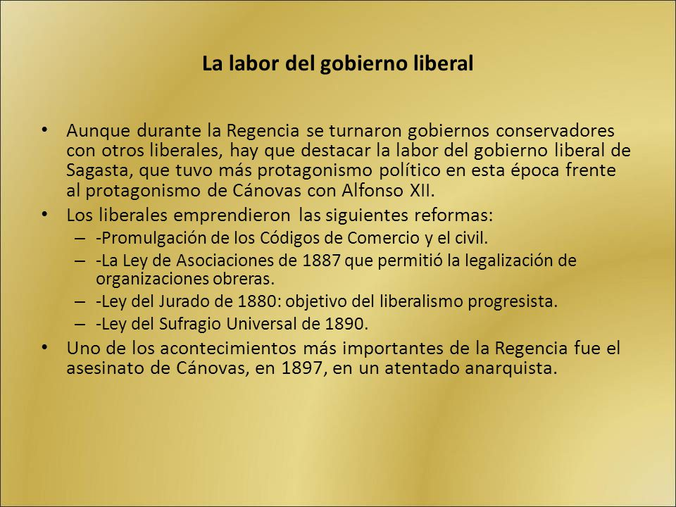 La labor del gobierno liberal
