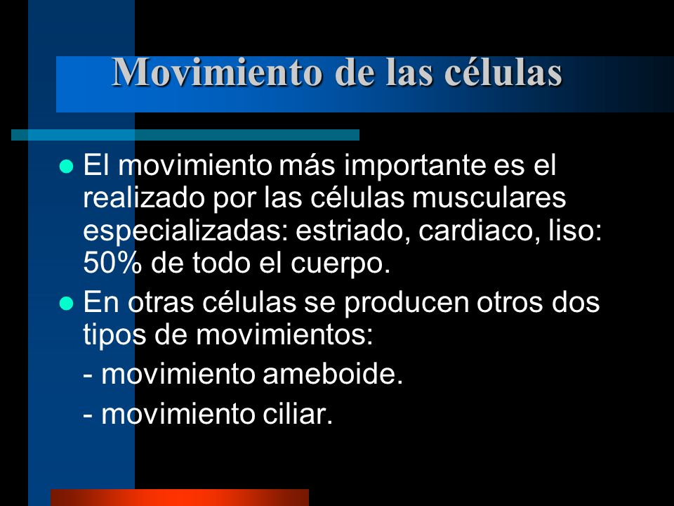 Movimiento de las células