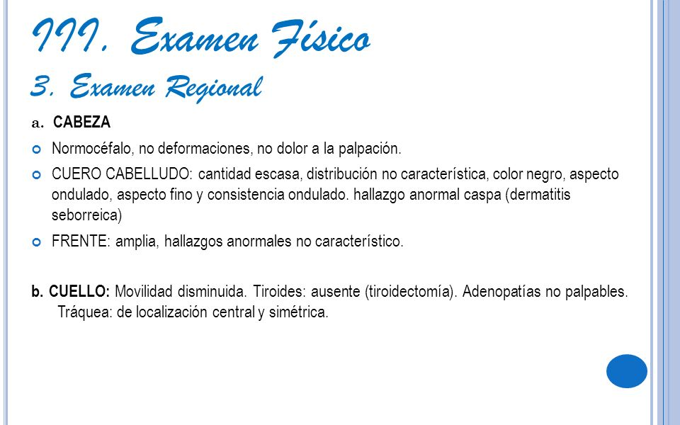 III. Examen Físico 3. Examen Regional