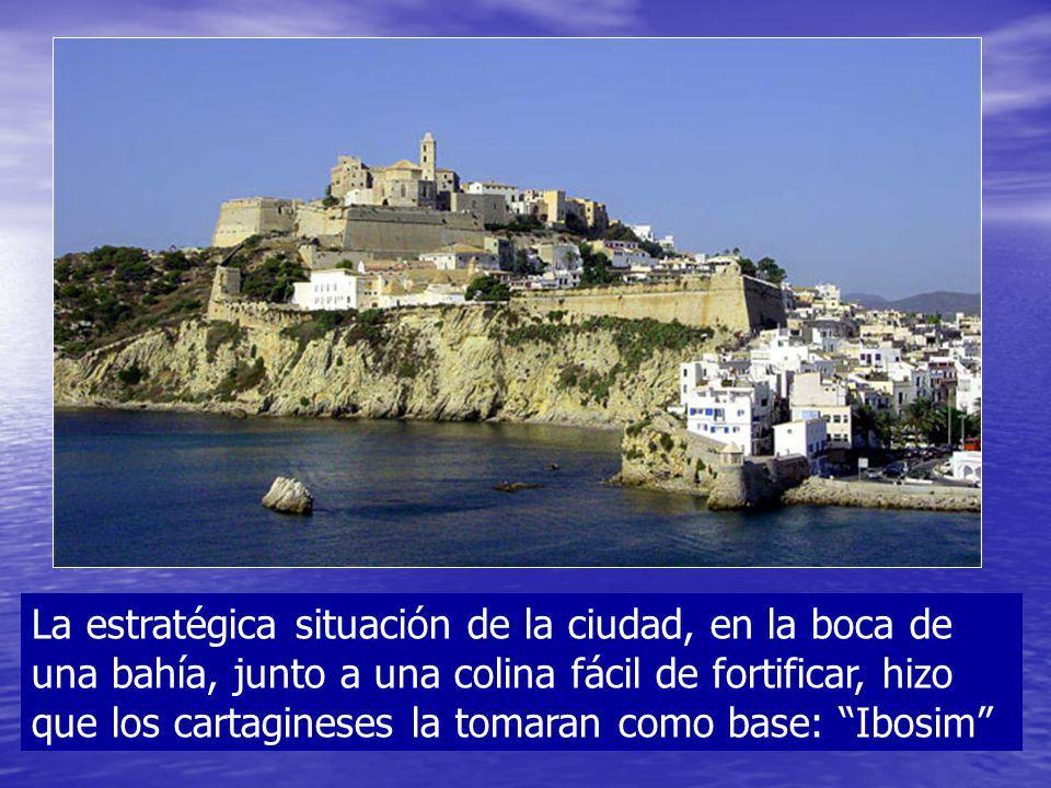 La estratégica situación de la ciudad, en la boca de una bahía, junto a una colina fácil de fortificar, hizo que los cartagineses la tomaran como base: Ibosim
