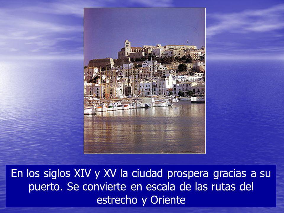 En los siglos XIV y XV la ciudad prospera gracias a su puerto