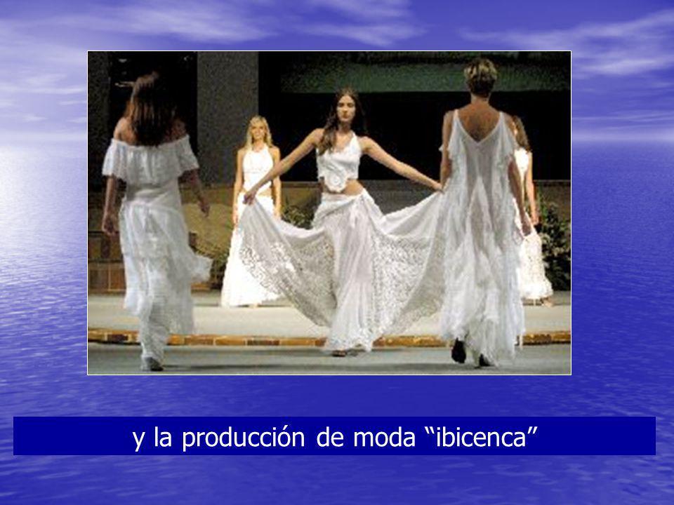 y la producción de moda ibicenca