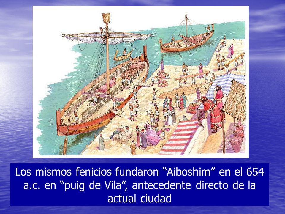 Los mismos fenicios fundaron Aiboshim en el 654 a. c