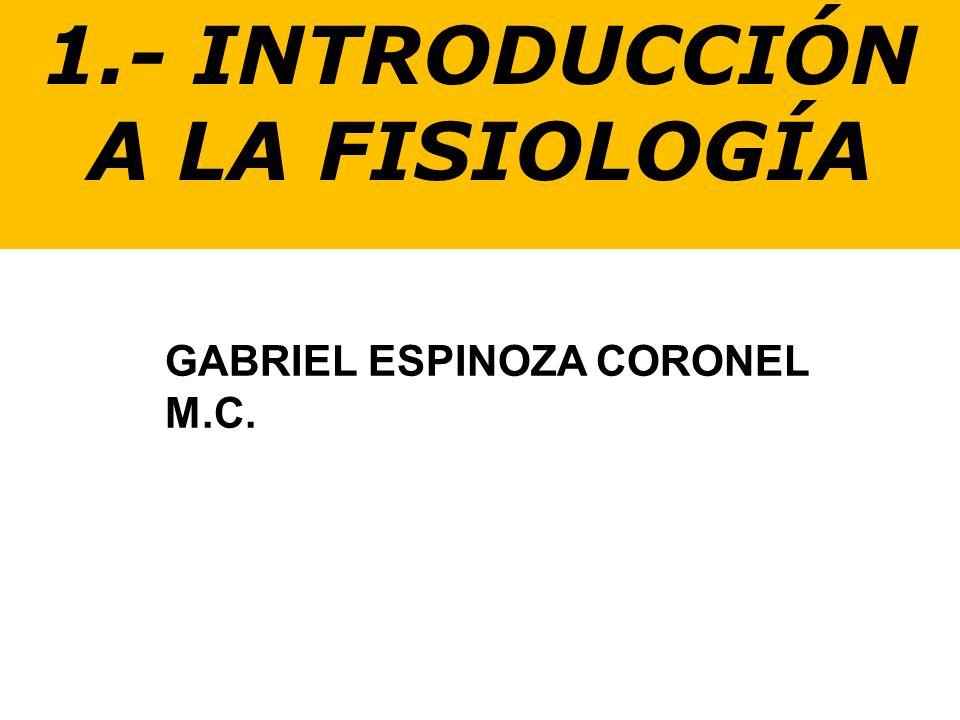 1.- INTRODUCCIÓN A LA FISIOLOGÍA