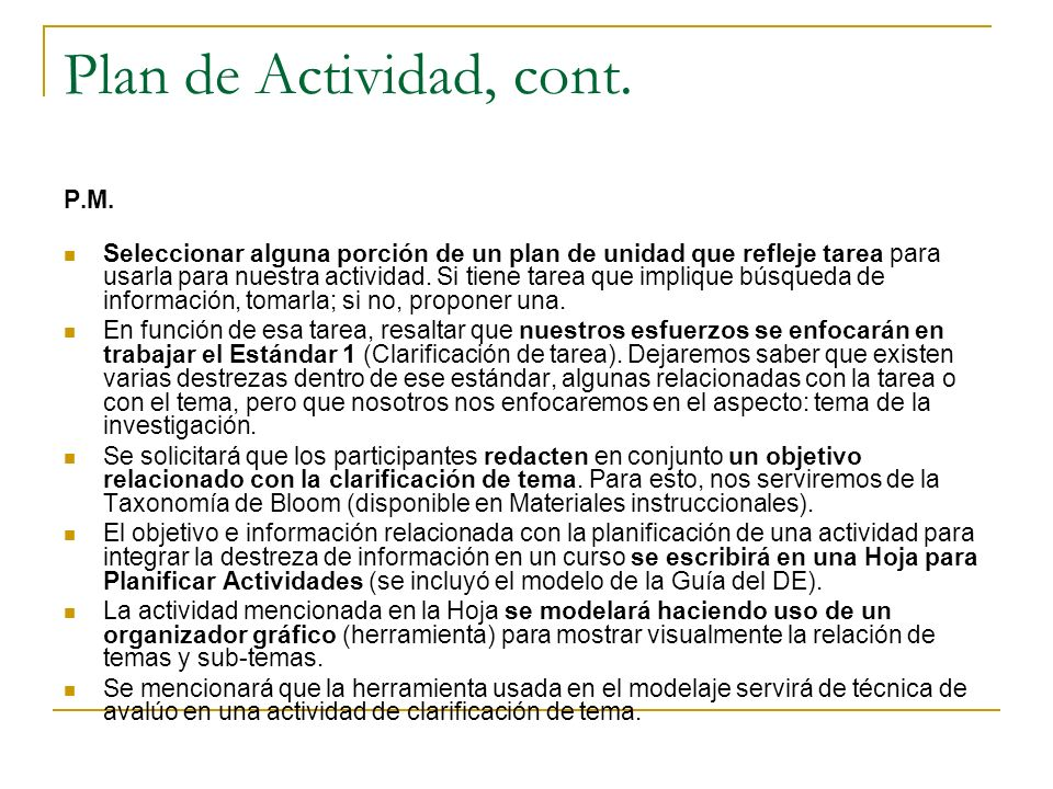 Plan de Actividad, cont. P.M.