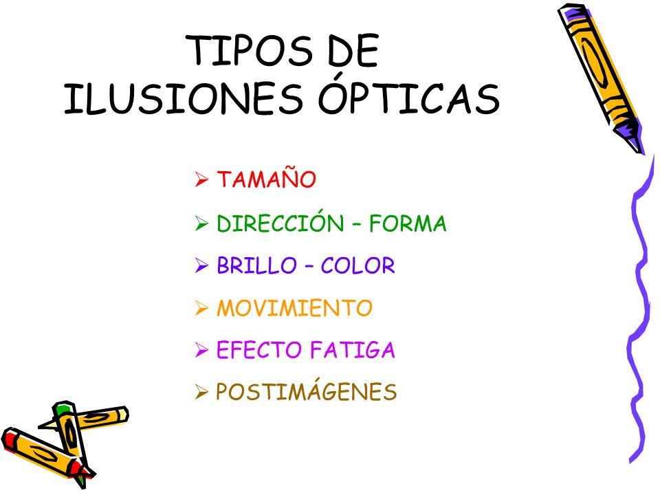 TIPOS DE ILUSIONES ÓPTICAS