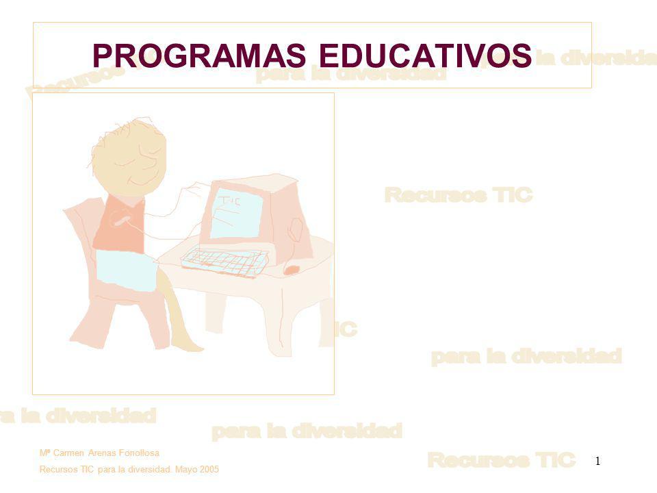PROGRAMAS EDUCATIVOS Mª Carmen Arenas Fonollosa