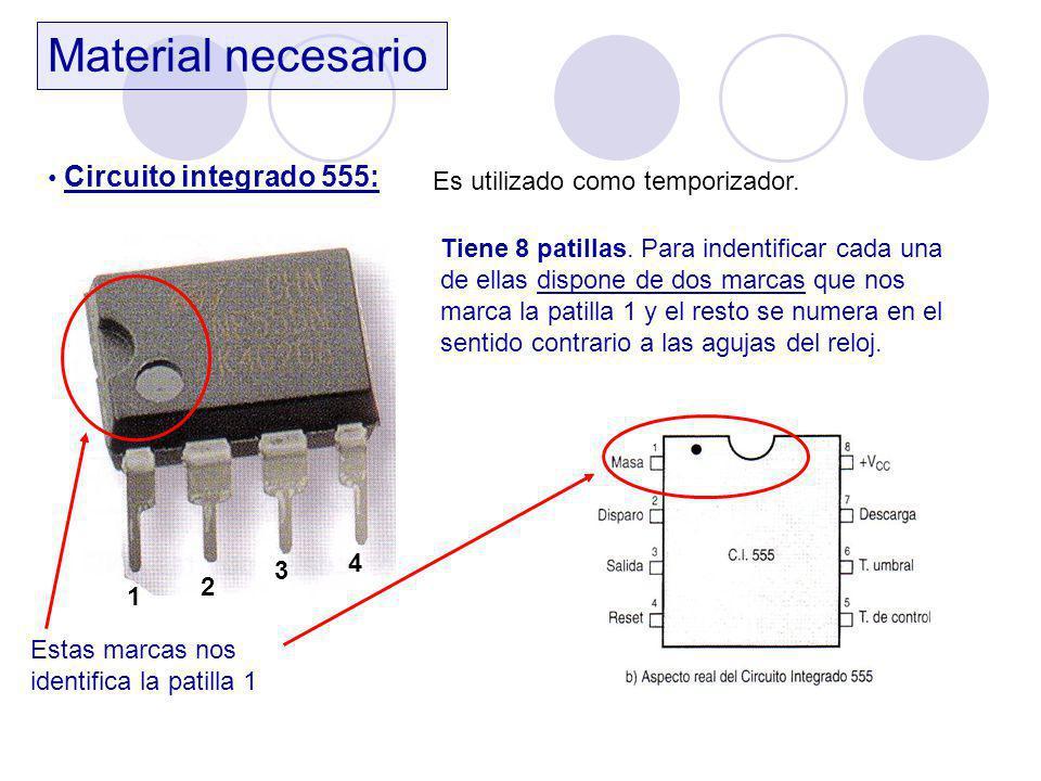 Material necesario Circuito integrado 555: