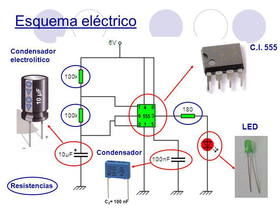 Esquema eléctrico C.I. 555 LED Condensador electrolítico Condensador