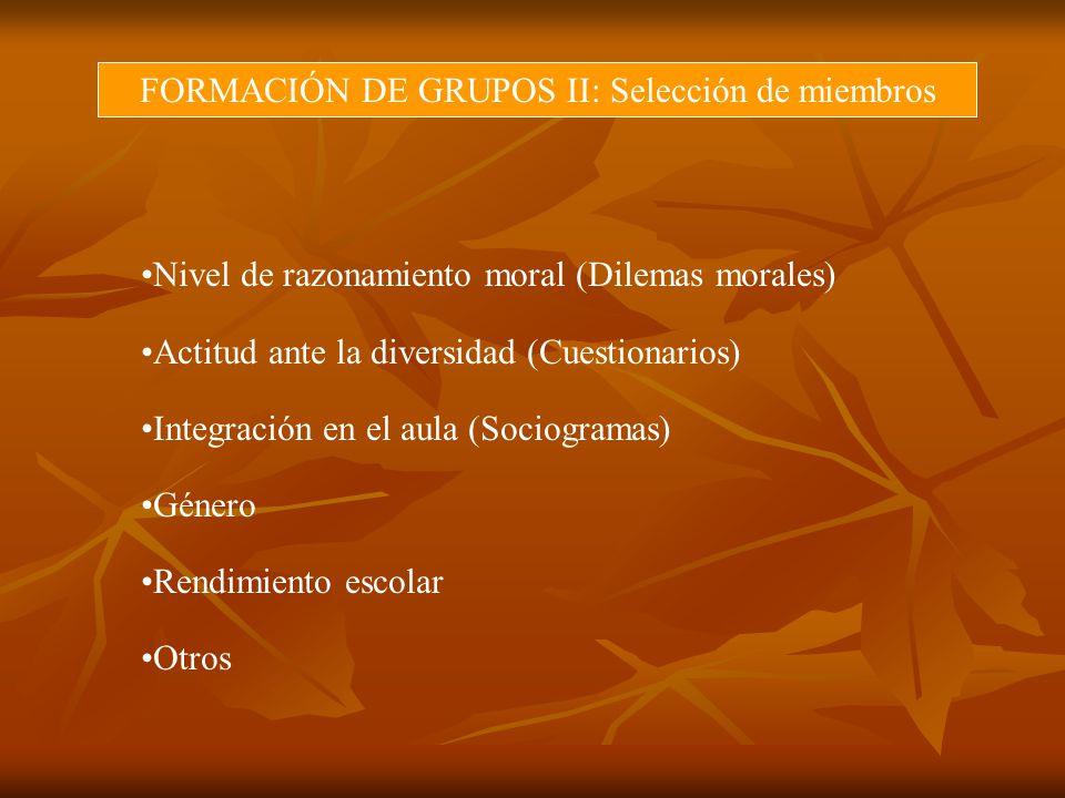 FORMACIÓN DE GRUPOS II: Selección de miembros