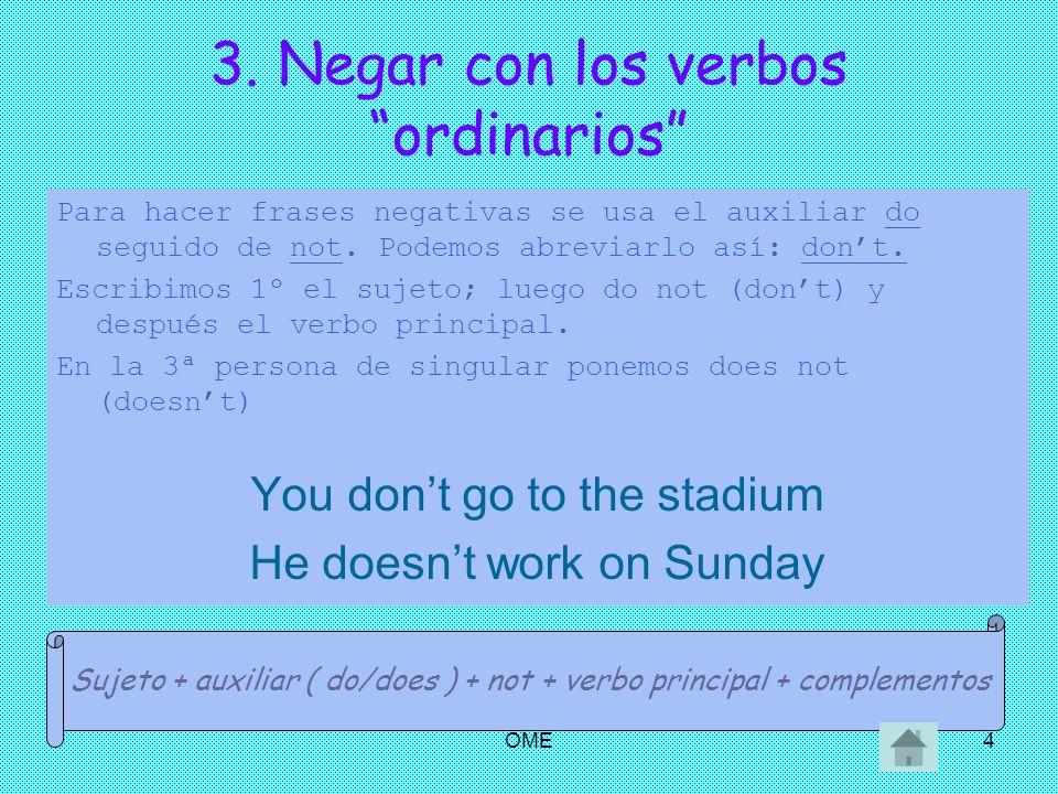 3. Negar con los verbos ordinarios