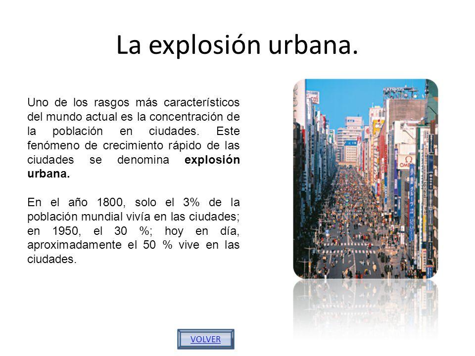 La explosión urbana.