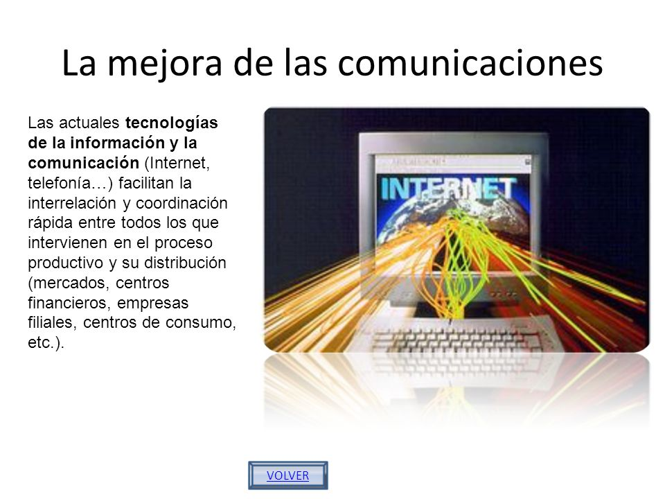 La mejora de las comunicaciones