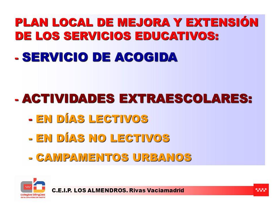 PLAN LOCAL DE MEJORA Y EXTENSIÓN DE LOS SERVICIOS EDUCATIVOS:
