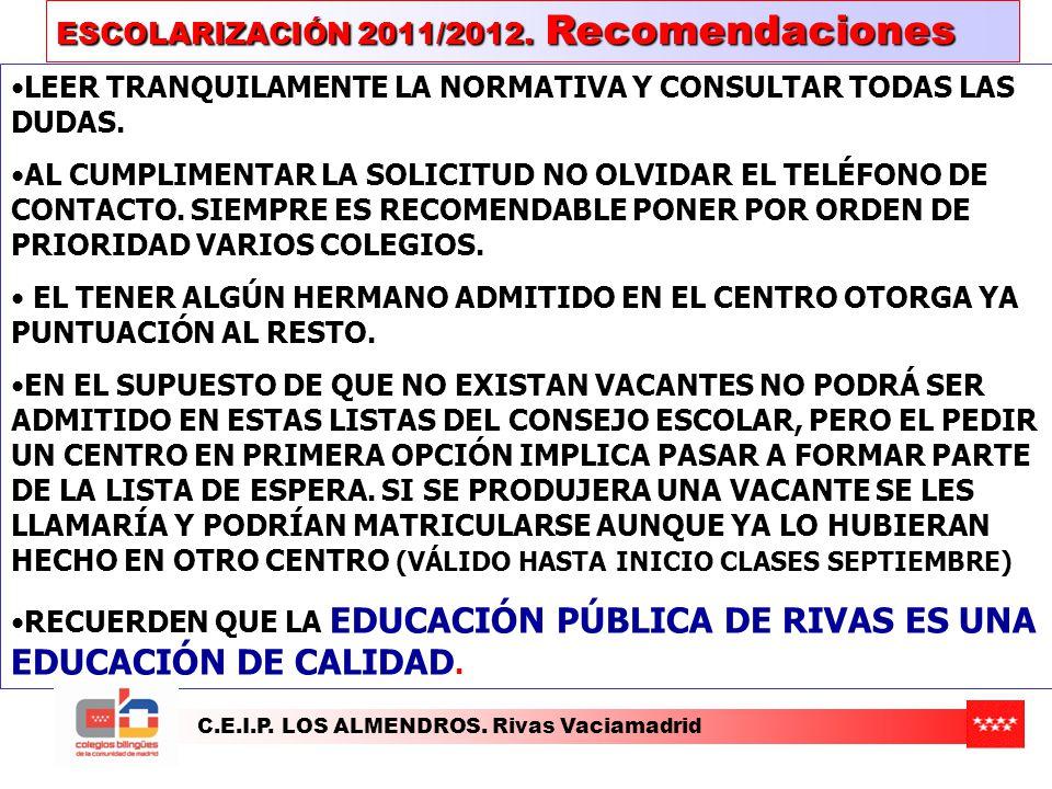 ESCOLARIZACIÓN 2011/2012. Recomendaciones