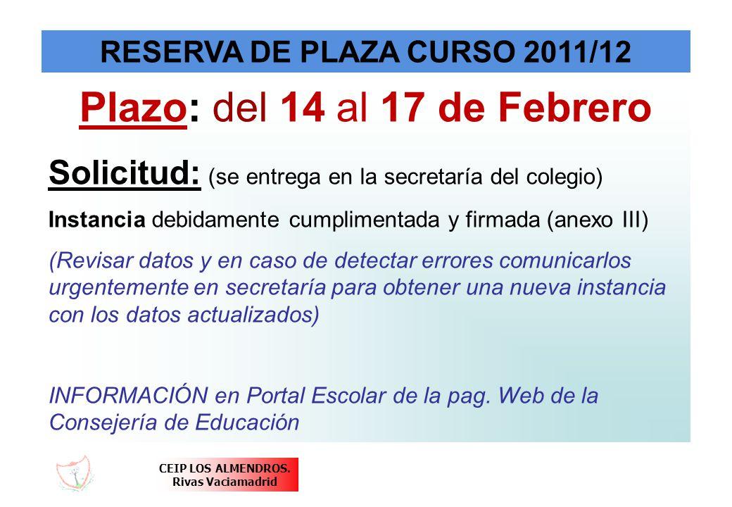 RESERVA DE PLAZA CURSO 2011/12