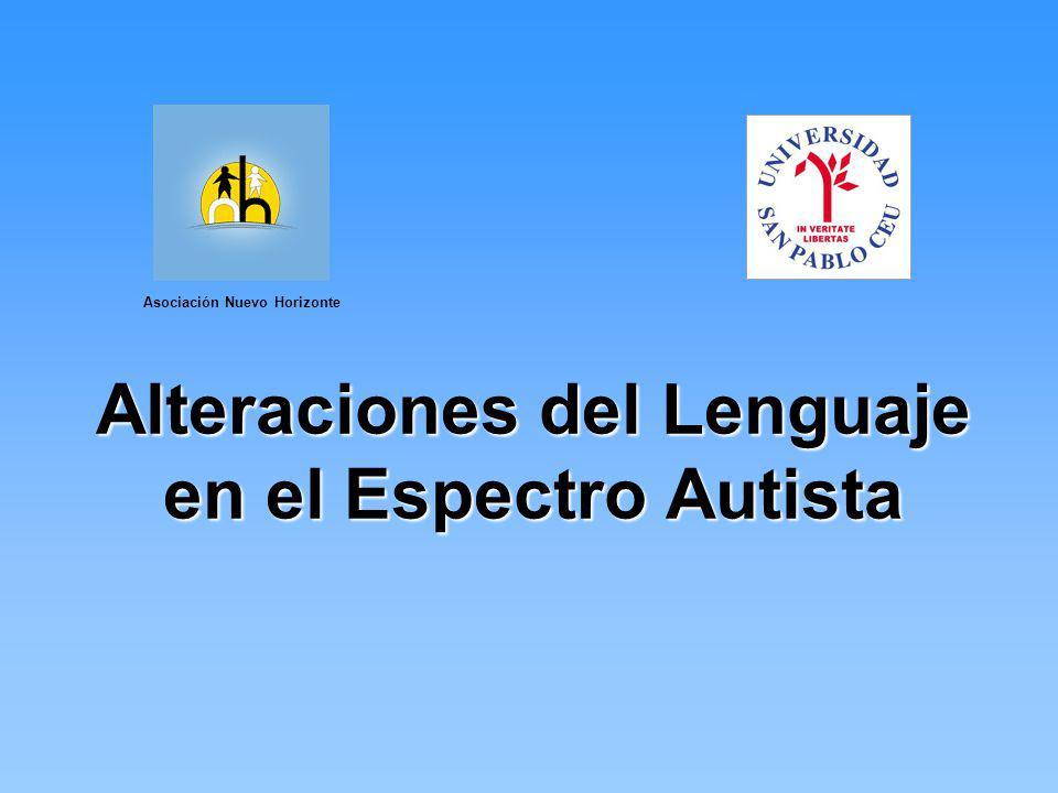 Alteraciones del Lenguaje en el Espectro Autista