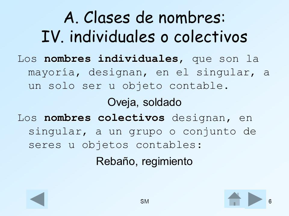 A. Clases de nombres: IV. individuales o colectivos