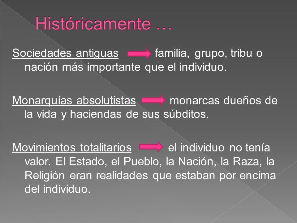 Históricamente …