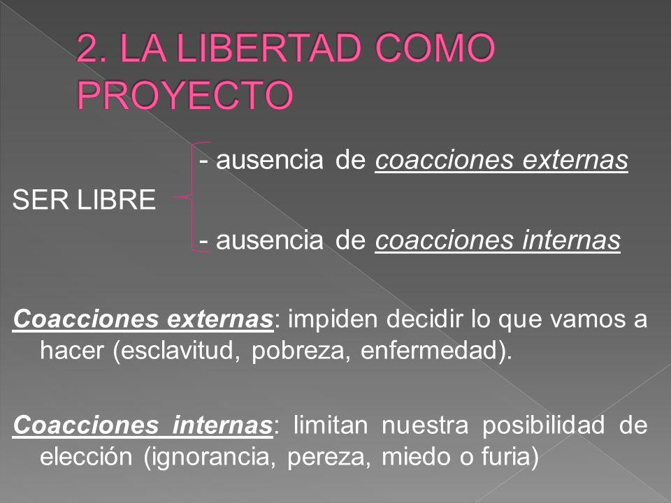 2. LA LIBERTAD COMO PROYECTO