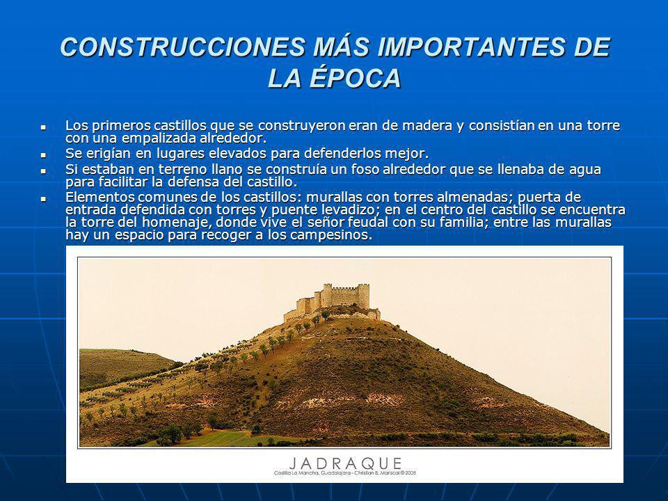 CONSTRUCCIONES MÁS IMPORTANTES DE LA ÉPOCA