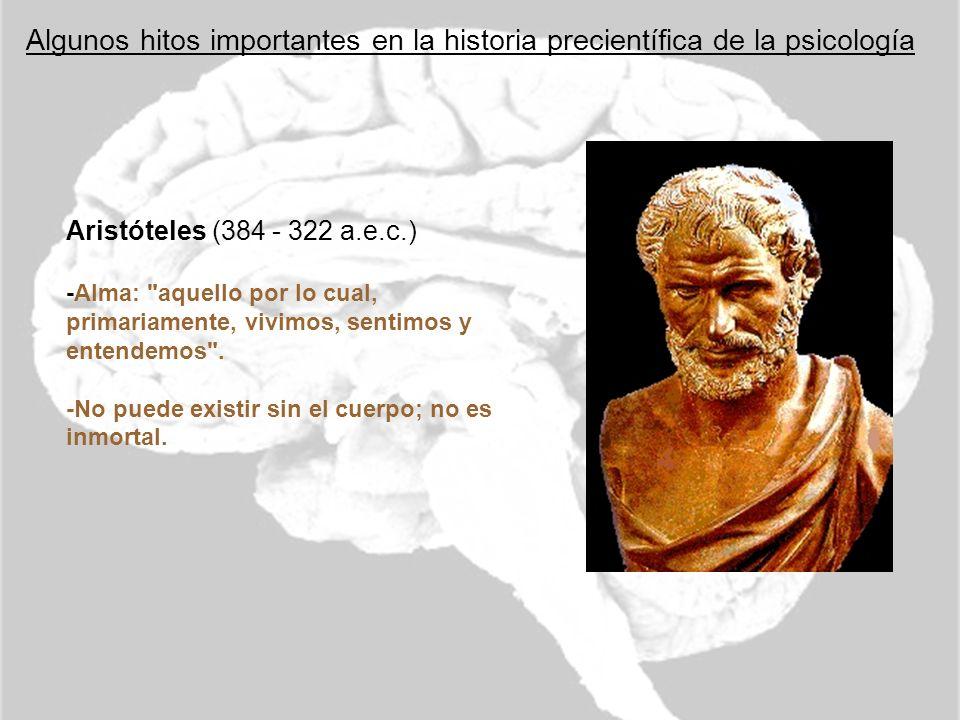 Algunos hitos importantes en la historia precientífica de la psicología
