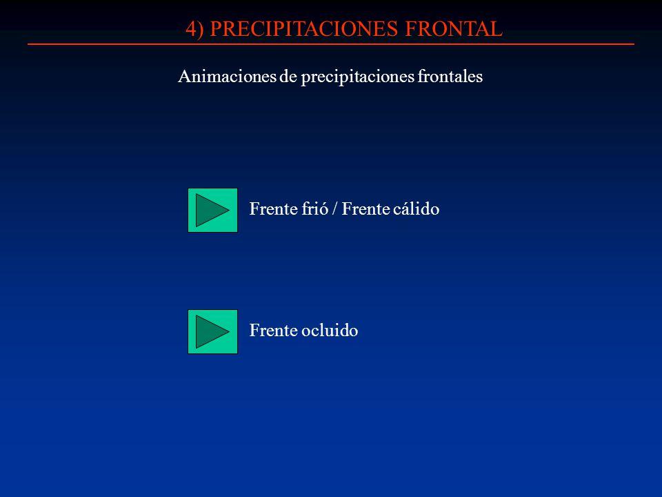 4) PRECIPITACIONES FRONTAL