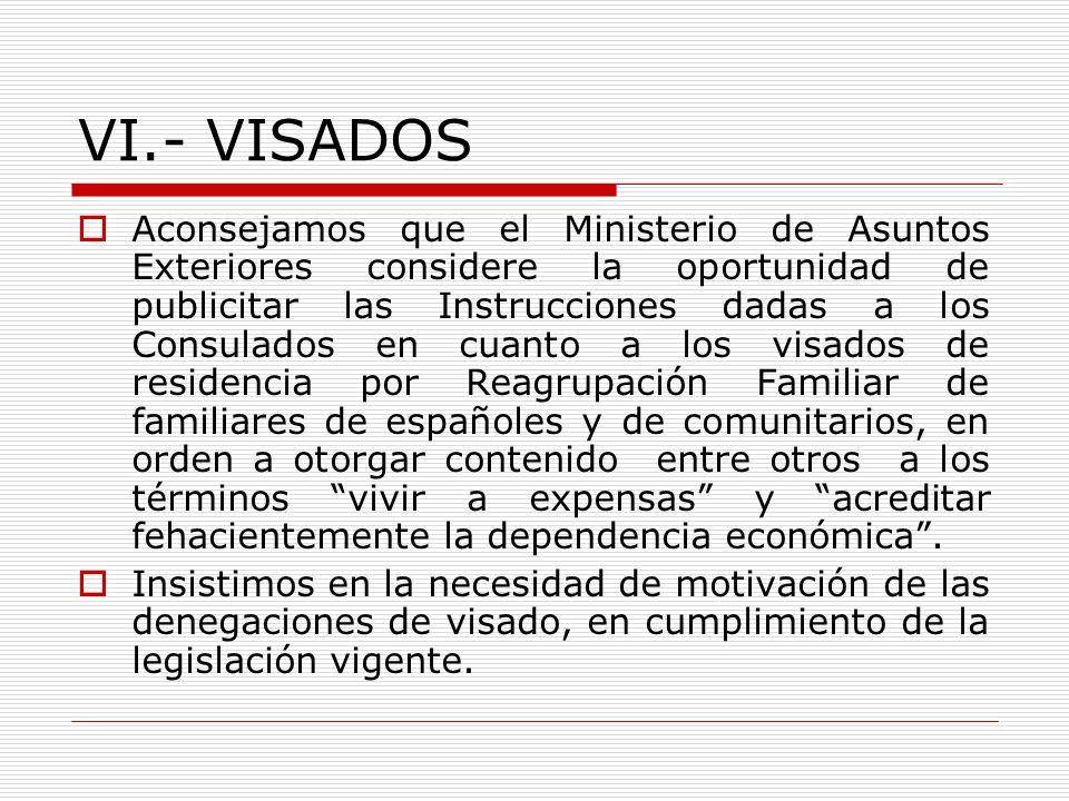 VI.- VISADOS