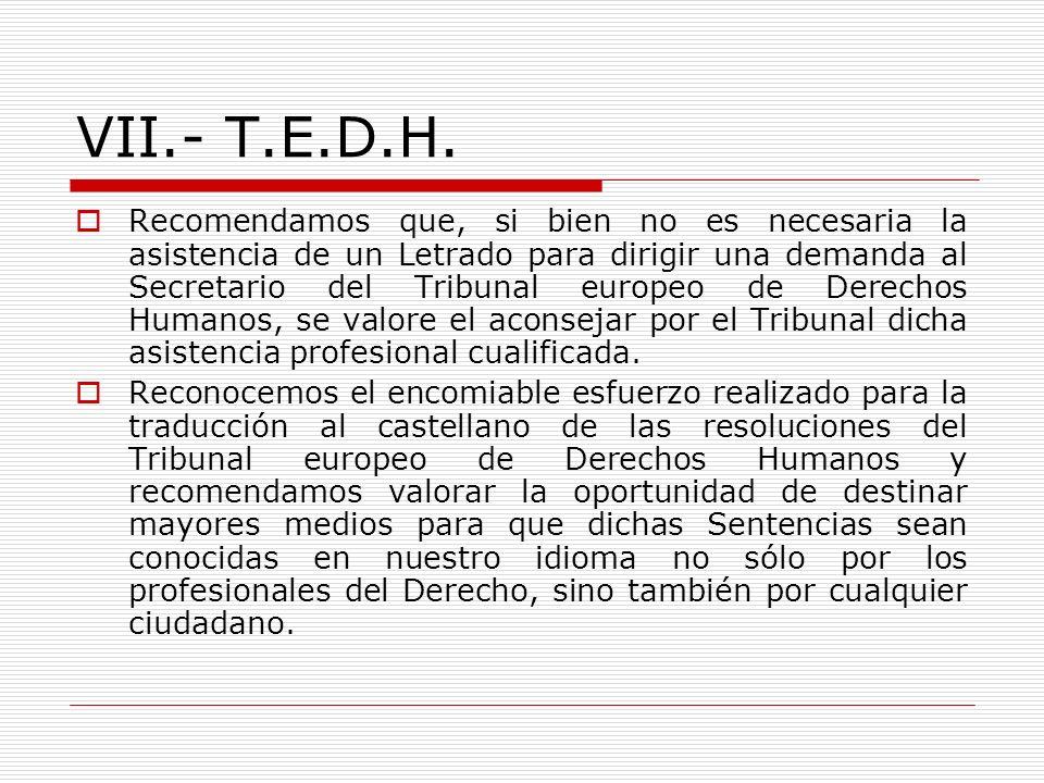 VII.- T.E.D.H.
