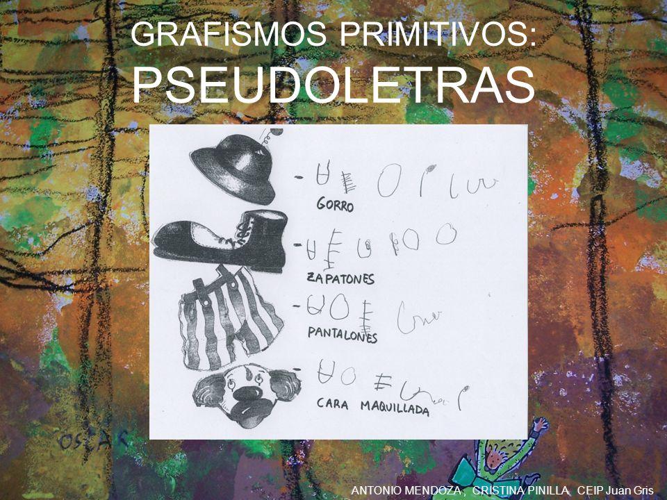 GRAFISMOS PRIMITIVOS: PSEUDOLETRAS