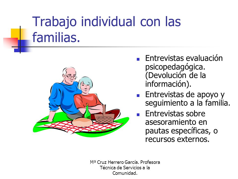 Trabajo individual con las familias.