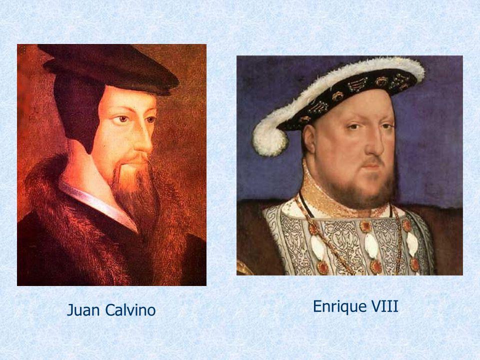 Enrique VIII Juan Calvino