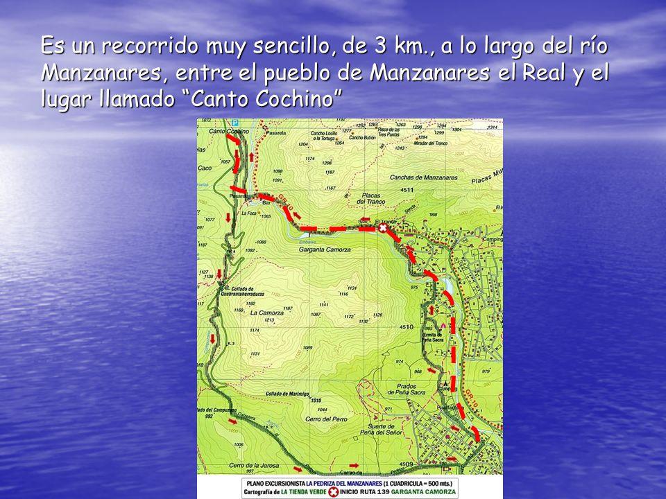 Es un recorrido muy sencillo, de 3 km