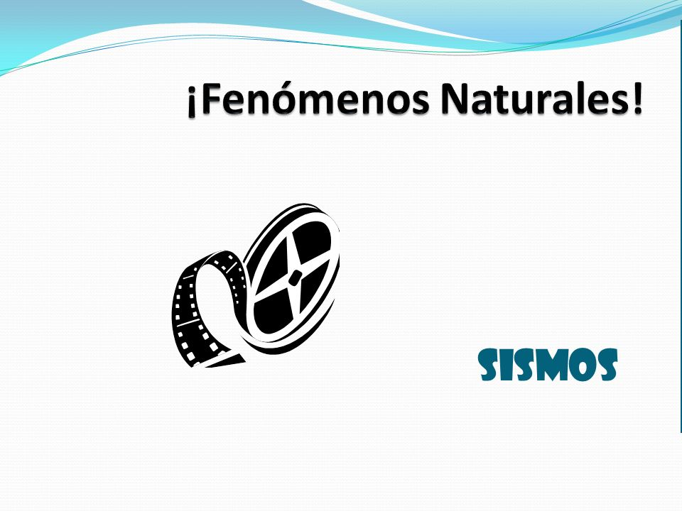 ¡Fenómenos Naturales! SISMOS