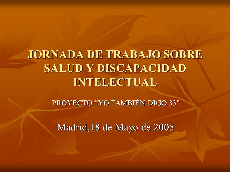 JORNADA DE TRABAJO SOBRE SALUD Y DISCAPACIDAD INTELECTUAL
